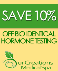 10% Off Bio Identical Hormone Testing - Medical Spa San Antonio, TX